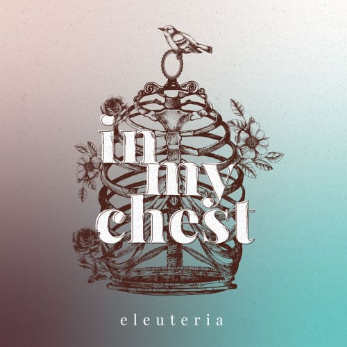 Eleuteria, In my Chest EP artwork